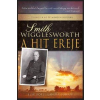 Smith Wigglesworth WIGGLESWORTH, SMITH - A HIT EREJE - ELSÕ KÖTET (JANUÁR-JÚNIUS)