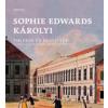 Sophie Edwards Károlyi Emlékek és rejtélyek