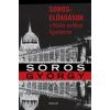 Soros György SOROS GYÖRGY SOROS-ELÕADÁSOK A KÖZÉP-EURÓPAI EGYETEMEN