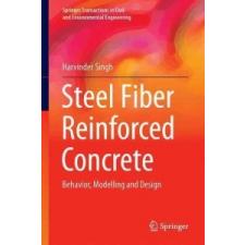 Steel Fiber Reinforced Concrete – Harvinder Singh idegen nyelvű könyv