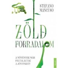 Stefano Mancuso Zöld forradalom természet- és alkalmazott tudomány