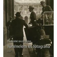 Stemlerné Balog Ilona TÖRTÉNELEM ÉS FOTOGRÁFIA művészet