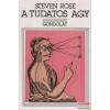 Steven Rose - A tudatos agy