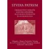 STUDIA PATRUM III. - ÓKERESZTÉNY SZERZŐK, KORTÁRS KÉRDÉSEK