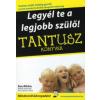 Sue Atkins TANTUSZ KÖNYVEK - LEGYÉL TE A LEGJOBB SZÜLŐ!