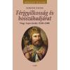 Sumonyi Zoltán SUMONYI ZOLTÁN - FÉRJGYILKOSSÁG ÉS BOSSZÚHADJÁRAT - NAGY LAJOS KIRÁLY (1342-1382)
