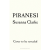 Susanna Clarke Piranesi – Susanna Clarke