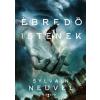 Sylvain Neuvel NEUVEL, SYLVAIN - ÉBREDÕ ISTENEK