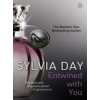 Sylvia Day ENTWINED WITH YOU