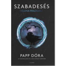 SZABADESÉS - HELENA-TRILÓGIA 2. regény