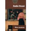 Szabó Dezső NINCS MENEKVÉS