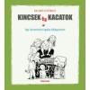 Szabó György KINCSEK ÉS KACATOK - EGY KERESZTYÉN APUKA FELJEGYZÉSEI
