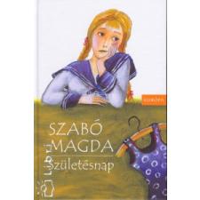 Szabó Magda Születésnap gyermek- és ifjúsági könyv