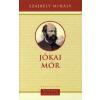 Szajbély Mihály JÓKAI MÓR - MAGYAROK EMLÉKEZETE