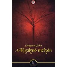 Szappanos Gábor A KIRÁLYNŐ MÉLYÉN (+18) regény