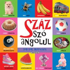 - SZÁZ SZÓ ANGOLUL - SOK-SOK MATRICÁVAL gyermek- és ifjúsági könyv