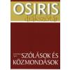 Szemerkényi Ágnes SZÓLÁSOK ÉS KÖZMONDÁSOK /OSIRIS DIÁKSZÓTÁR 4.