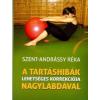 Szent-Andrássy Réka A tartáshibák lehetséges korrekciója nagylabdával