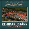 SZERETETTEL VÁR KEHIDAKUSTÁNY