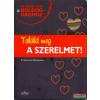 Sziget Könyvkiadó Találd meg a szerelmet!