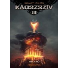 Szilágyi Zoltán Káoszszív III regény