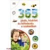 Szilágyi Zsófia (ford.) 365 játék, kísérlet és felfedezés a szabadban