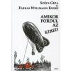 Szőcs Géza, Farkas Wellmann Endre AMIKOR FORDUL AZ EZRED