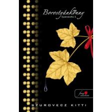 Szurovecz Kitti BOROSTYÁNKÖNNY - GYÉMÁNTFIÚ 2. gyermek- és ifjúsági könyv