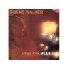 T-Bone Walker Sings the Blues (Vinyl LP (nagylemez))