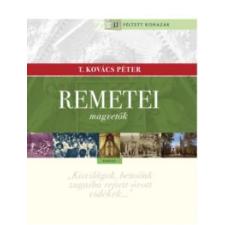 T. Kovács Péter Remetei történelem