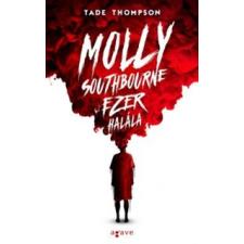 Tade Thompson Molly Southbourne ezer halála irodalom