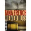 Tana French MENEKÜLÉS