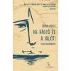 Tarandus Kiadó Brian Doyle: Ne hagyd el a hajót! - Tengeri kalandregény