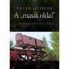 """Tatár György A """"MÁSIK OLDAL"""" - KABBALISTA ESSZÉK"""