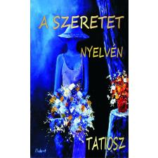 Tatiosz TATIOSZ - A SZERETET NYELVÉN ajándékkönyv
