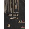 Televízió javítási ABC