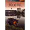 The Loire - A Cultural History