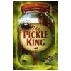 The Pickle King by Promitzer, Rebecca