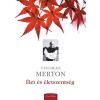 Thomas Merton ÉLET ÉS ÉLETSZENTSÉG