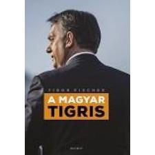 Tibor Fischer A magyar tigris ajándékkönyv