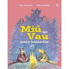 Timo Parvela, Virpi Talvitie Miú és Vau nagy kalandja