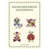 Tinta HORVÁTH ÁGNES (SZERKESZTÕ) - MAGYAR HÍMZÉSMINTÁK KIFESTÕKÖNYVE