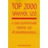 Tinta Top 2000 spanyol szó - Baditzné Pálvölgyi Kata - Balázs-Piri Péter