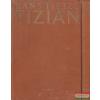 Tizian I-II.