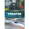 TKK Kereskedelmi Kft. Vonatok csodálatos világa