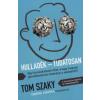 Tom Szaky Hulladék - Tudatosan