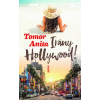 Tomor Anita Tomor Anita - Irány Hollywood!