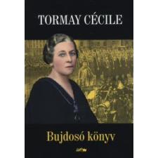 Tormay Cécile BUJDOSÓ KÖNYV regény