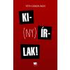 Tóth Gábor Ákos TÓTH GÁBOR ÁKOS - KI(NY)ÍRLAK! - ÜKH 2017