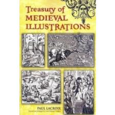 Treasury of Medieval Illustrations – Paul Lacroix idegen nyelvű könyv